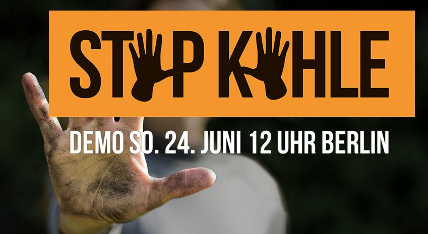 Stop Kohle Demo 24.6.2018 in Berlin